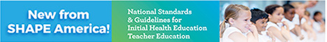 National Standards & Guidelines for Initial Health Education Teacher Education