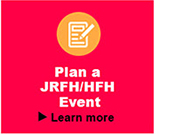 Plan a JRFH/HFH Event